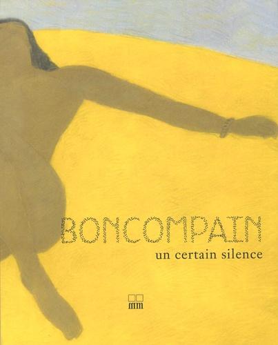 Pierre Boncompain - un certain silence